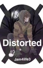 Distorted (Ticci Toby x male reader) by Jam4life3