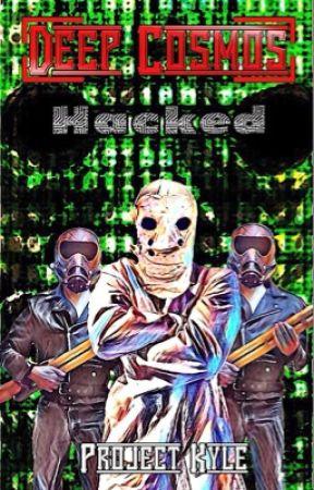 Deep Cosmos 2, Hacked by ProjectKyle