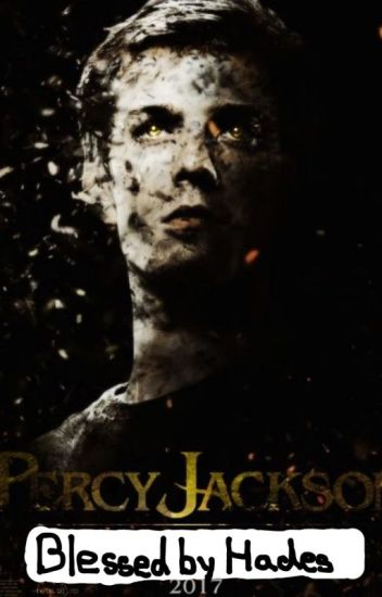 Percy Jackson Blessed by Hades
