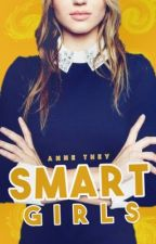 SMART GIRLS by AnneThey