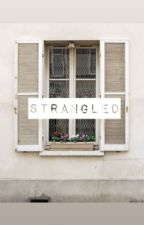 1. Strangled // Tom Holland (Completed) by watxrlily