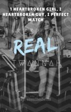 Keep It Real- Twannah by sushilizzie152