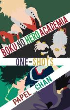 ☁️BNHA One-Shots☁️ by Papel_Chan