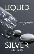 Liquid Silver by azenabror01