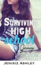 Surviving High School by JenisizAshley