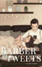 #Barbertweets by xxSAJxx