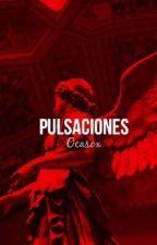 Pulsaciones.  by Ocasox
