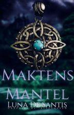 Maktens Mantel by LunaDeSantis