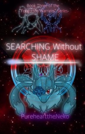 Searching Without Shame (A Pokémon Fanfiction) by PurehearttheNeko