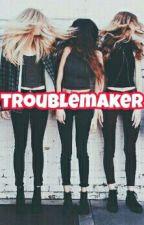 Troublemaker  by deadelll