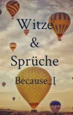Sprüche & Witze by Because_I