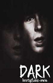 DARK // Carl Grimes fanfic // by criesirwin