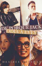 De porqué Jack odia a Evey © [completa] by Rubiadivina