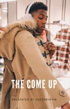 The Come Up by realcitygirl