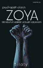 1- Pyschopath Diary's: Zoya by Bilaty23