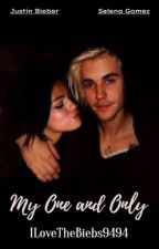 My One and Only. (Book 1) by ILoveTheBiebs9494