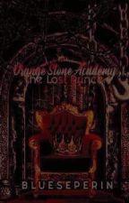 Orange Stone Academy:The Lost Prince by blueseperin
