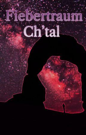 Fiebertraum Ch'tal by AntonLiest