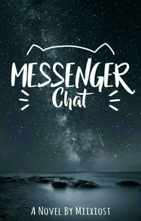The Messenger Chat by xestanon