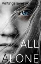 All Alone [Norman Reedus] Book Two {{COMPLETED}} by writingslayer
