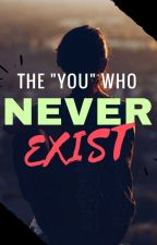 "The ""YOU"" who never exist by Slyx_XD"