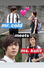 Mr. Cold meets Ms. Kulit  by AlxaMra12