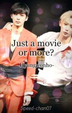 Just a movie or more? || Hyungwonho  by Speed-chan07