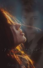 ¿Y si me gusta qué? by PriscilaBarrientos1