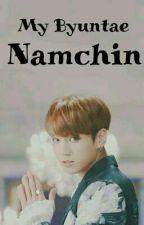 My Byuntae Namchin by dahyunyda