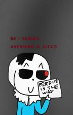 Se i Sanses avessero il ciclo by CreepyCream99