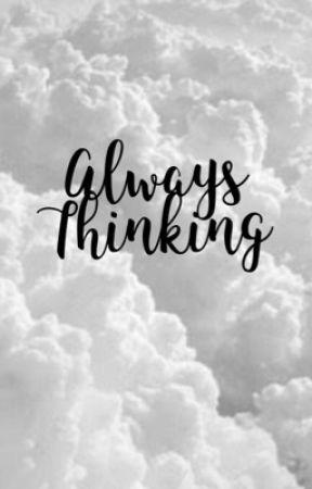 { Thinking Always } by netflexor