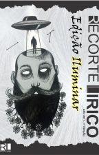 IluminARTE - Revista Recorte Lírico - Edição Iluminar by literariolunatico3