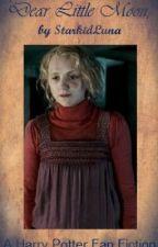 Dear Little Moon: Harry Potter Fan Fiction by StarkidLuna