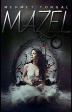 MAZEL  by Meehmet1034