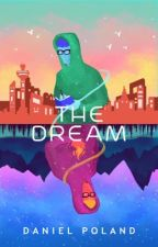 The Dream by KingDanner