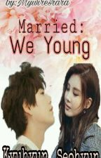 Married: We Young by 2nd_Hyun_rara