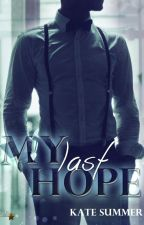 My last Hope (by Kate Summer) by LovesControl