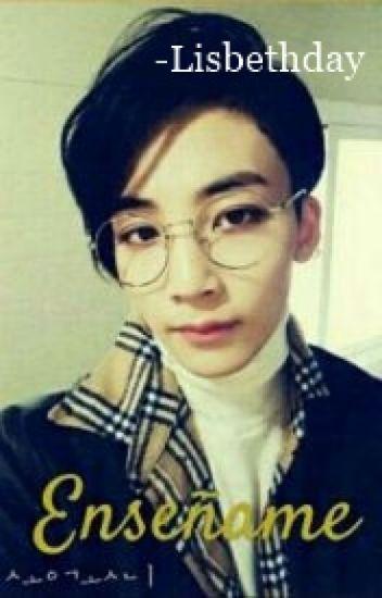 Enseñame •[Jeonghan Y Tú]