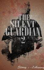 The Silent Guardian [2] by -1Annoy