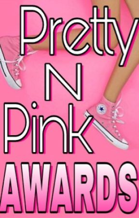 The PrettyNPink Awards by coles17