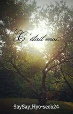 C'était moi. by SaySay_Hyo-seob24