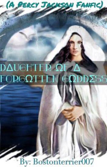 Daughter of a Forgotten Goddess