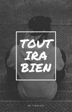 Tout ira bien (BxB) by tiracou