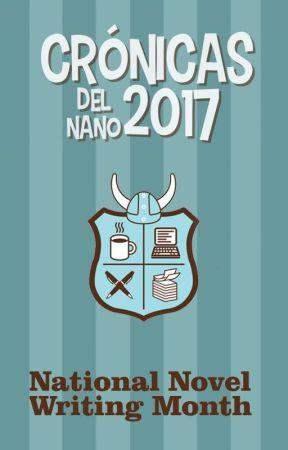 Crónicas del NaNo 2017 by uutopicaa