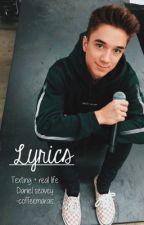 Lyrics||Daniel Seavey by -coffeemarais
