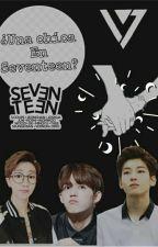 ¿Una Chica En Seventeen?- Seventeen y tu ❤ by mela_BTS2013