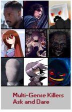Multi-genre killers ask or dare  by Pidge_UT_3