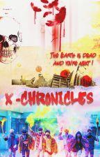 "X-Chronicles / Хрониките ""Х""/ by linfreakable"