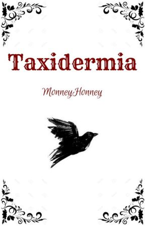Taxidermia by MonneyHonney