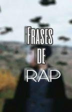 Frases de Rap 💿💸 by ShineGH